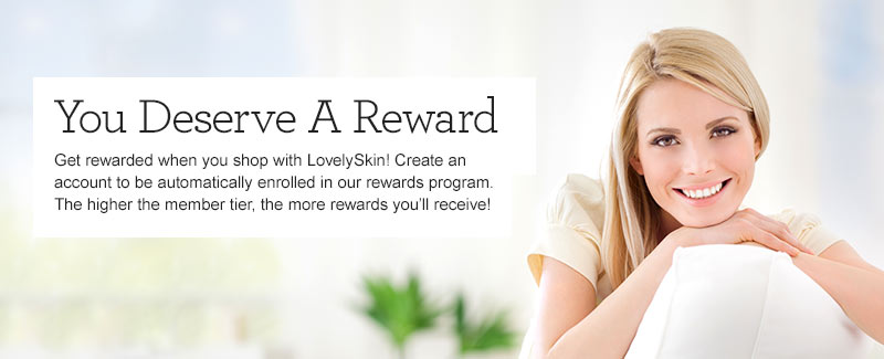 Get rewarded when you shop at LovelySkin!